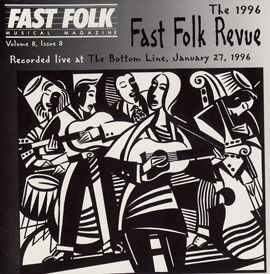 Fast Folk Musical Magazine (Vol. 8, No. 8) 1996 Fast Folk Revue-Live at the Bottom Line