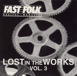 Fast Folk Musical Magazine (Vol. 8, No. 10) Lost in the Works 3
