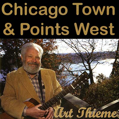 Chicago Town and Other Points West