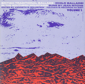 British Traditional Ballads in the Southern Mountains, Volume 1