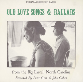 Old Love Songs & Ballads from the Big Laurel, North Carolina