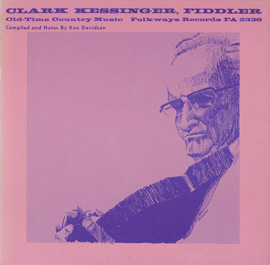 Clark Kessinger, Fiddler - Old-Time Country Music
