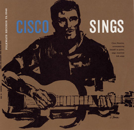 Cisco Houston Sings American Folk Songs