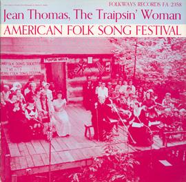 American Folk Song Festival: Jean Thomas, The Traipsin' Woman