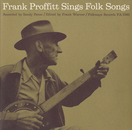 Frank Proffitt Sings Folk Songs