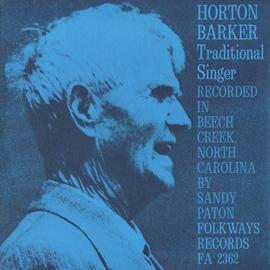 Horton Barker - Traditional Singer