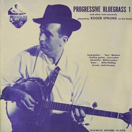 Progressive Bluegrass and Other Instrumentals - Vol. 1