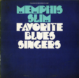Memphis Slim - Favorite Blues Singers