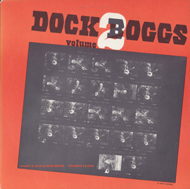 Dock Boggs, Vol. 2