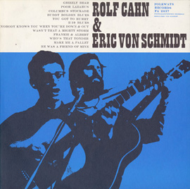 Rolf Cahn and Eric Von Schmidt