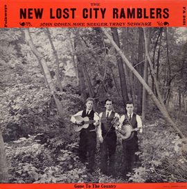 The New New Lost City Ramblers with Tracy Schwarz: Gone to the Country