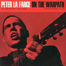 Peter LaFarge on the Warpath