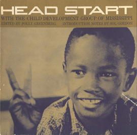 Head Start: With the Child Development Group of Mississippi