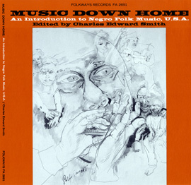 Music Down Home: An Introduction to Negro Folk Music, U.S.A.