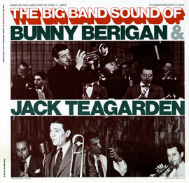 The Big Band Sounds of Bunny Berigan and Jack Teagarden