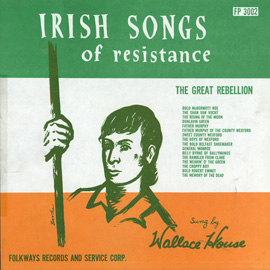 Irish Songs of Resistance - The Great Rebellion