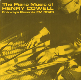 The Piano Music of Henry Cowell