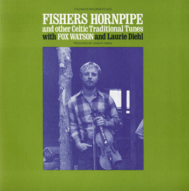 Fishers Hornpipe and Other Celtic Traditional Tunes