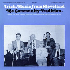 Irish Music from Cleveland, Vol. 2: The Community Tradition