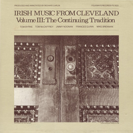 Irish Music from Cleveland, Vol. 3: The Continuing Tradition
