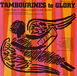 Tambourines to Glory: Gospel Songs by Langston Hughes and Jobe Huntley