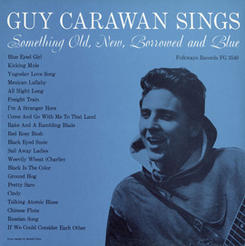 Guy Carawan Sings Something Old, New, Borrowed and Blue - Guy Carawan, Vol. 2