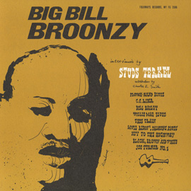 His Story - Big Bill Broonzy Interviewed by Studs Terkel