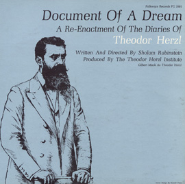 Document of a Dream: A Reenactment of the Diaries of Theodor Herzl