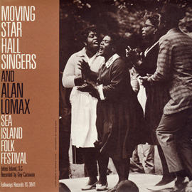 Sea Island Folk Festival: Moving Star Hall Singers and Alan Lomax
