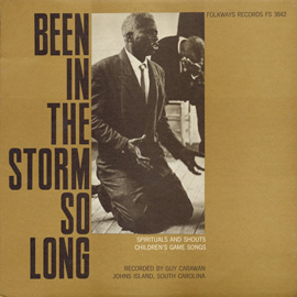 Been in the Storm So Long - Spirituals & Shouts, Children's Game Songs, and Folktales