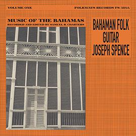 Bahaman Folk Guitar: Music from the Bahamas, Vol. 1