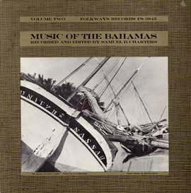 Music of the Bahamas, Vol. 2: Anthems, Work Songs and Ballads