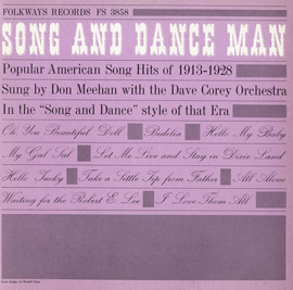 Song and Dance Man: Popular American Song Hits 1913-1928 With Don Meehan and the Dave Carey Orchestra