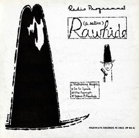 Rawhide Radio Programme II: Rawhide: A Satire