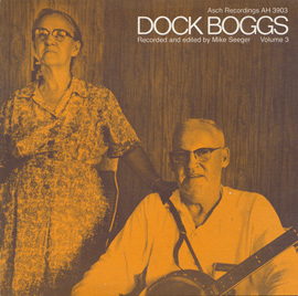 Dock Boggs, Vol. 3