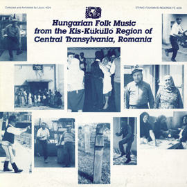 Hungarian Folk Music from the Kis-Küküllő Region of Central Transylvania, Romania