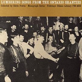 Lumbering Songs from the Ontario Shanties