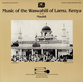Music of the Waswahili of Lamu, Kenya, Vol. 1: Maulidi