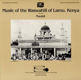 Music of the Waswahili of Lamu, Kenya, Vol. 1: Maulidi