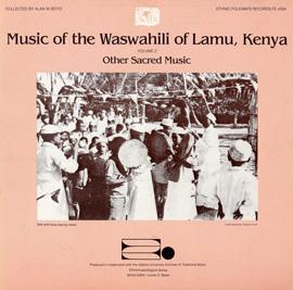 Music of the Waswahili of Lamu, Kenya, Vol. 2: Other Sacred Music
