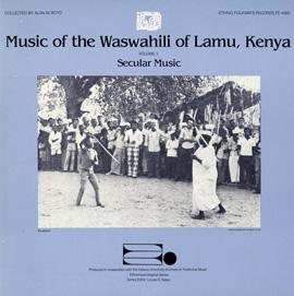 Music of the Waswahili of Lamu, Kenya, Vol. 3: Secular Music