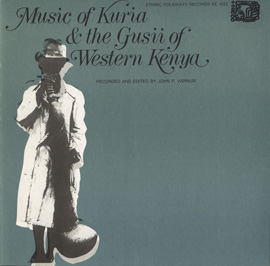 Music of Kuria and the Gusii of Western Kenya