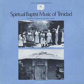 Spiritual Baptist Music of Trinidad