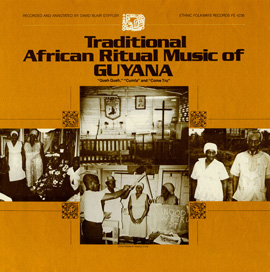 Traditional African Ritual Music of Guyana
