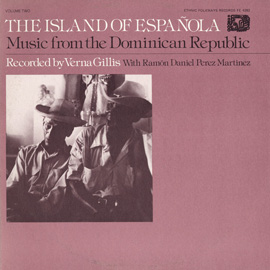 Music from the Dominican Republic: Vol. 2, The Island of Española