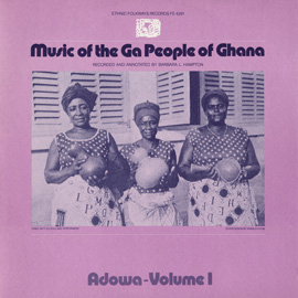 Music of the Ga People of Ghana: Adowa, Vol. 1