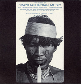 Anthology of Brazilian Indian Music: Karajá, Javahé, Kraho, Tukuna, Juruna, Suyá, Trumai Shukarramãe