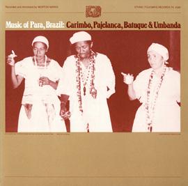Music of Para, Brazil: Carimbó, Pajelança, Batuque and Umbanda