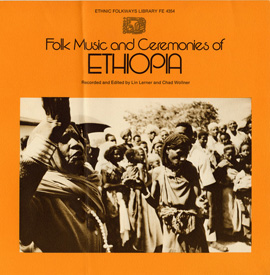 Folk Music and Ceremonies of Ethiopia