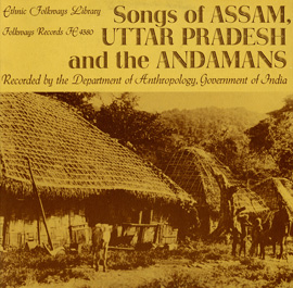 Songs of Assam, Uttar Pradesh, and the Andamans